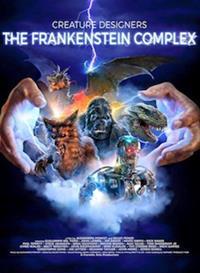 Ray Harryhausen, le titan des effets spéciaux : Le complexe de Frankenstein [2016]