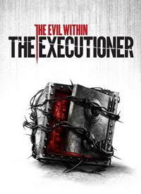 The Evil Within : The Executioner [2015]