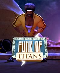 Funk of Titans [2015]