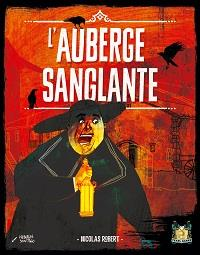 L'Auberge rouge : L'auberge sanglante [2015]