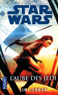 Star Wars : L'Aube des Jedi : Matière Noire [2015]
