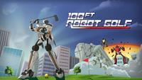 100ft Robot Golf [2016]