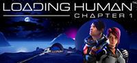 Loading Human : Chapter 1 - PSN