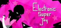 Electronic Super Joy [2013]
