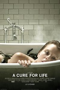 A cure for wellness : A cure for life [2017]