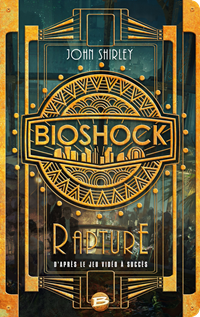 Bioshock : Rapture [2016]