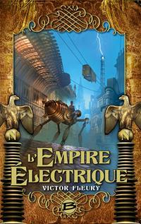 L'empire électrique [2017]