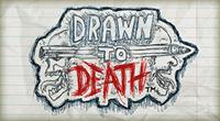 Drawn to Death - PSN