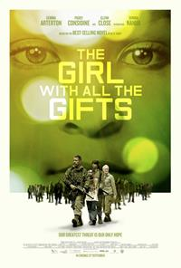 The Girl with all the gifts : The Last Girl - Celle qui a tous les dons [2017]