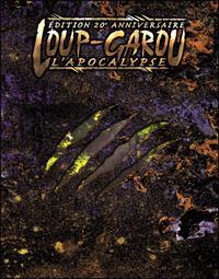 Monde des Ténèbres 1ère version : Loup-Garou : L'Apocalypse Edition 20ème anniversaire [2017]