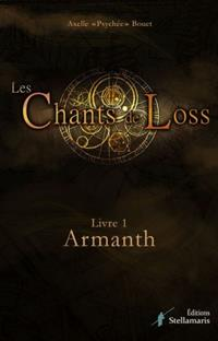 Les Chants de Loss : Armanth #1 [2015]