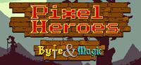 Pixel Heroes: Byte & Magic [2015]