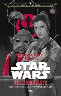 Voyage vers Star Wars : Le Réveil de la Force : Cible Mouvante [2015]