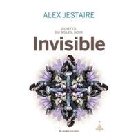 Contes du Soleil Noir : Invisible #3 [2017]