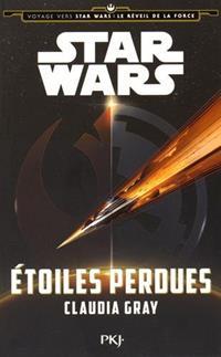 Voyage vers Star Wars : Le Réveil de la Force : Etoiles Perdues [2015]