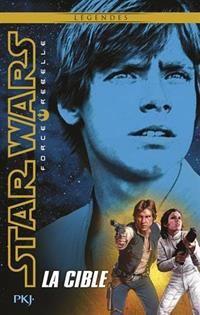 Star Wars : Force Rebelle : La Cible [#1 - 2016]