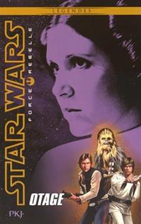 Star Wars : Force Rebelle : Otage [#2 - 2016]