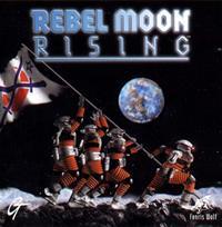 Rebel Moon Rising [1997]