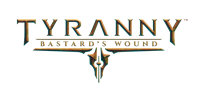 Tyranny : Bastard's Wound [2017]