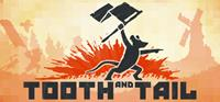 Tooth and Tail - PSN