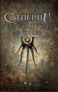 L'Appel de Cthulhu : Les créatures du Mythe [2017]
