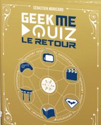 GeekMeQuiz, le retour #3 [2017]
