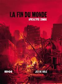 La fin du monde : Apocalypse Zombie #1 [2016]