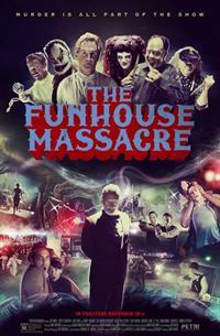 The funhouse massacre : Massacre au palais du rire [2017]
