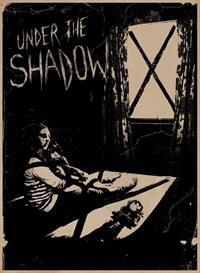 Under the shadow [2017]