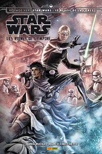 Voyage vers Star Wars : Le Réveil de la Force : Les Ruines de l'Empire [2015]