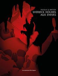 Sherlock Holmes aux enfers #1 [2017]