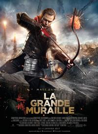 The Great Wall : La Grande Muraille [2017]