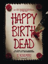 Happy Deathday : Happy Birthdead [2017]