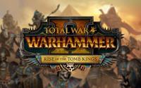 Total War : Warhammer II - Rise of the Tomb Kings [2018]