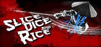 Slice, Dice & Rice - PSN