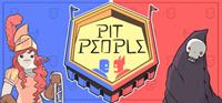 Pit People [2018]