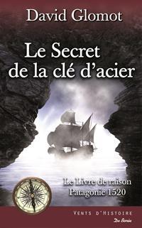 Le Livre de raison : Le Secret de la clé d'acier #2 [2018]