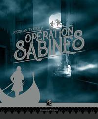 Monts et merveilles : Opération Sabines #1 [2018]