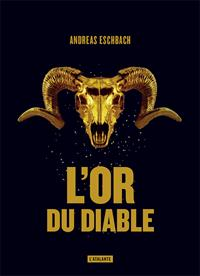L'or du diable [#1 - 2018]