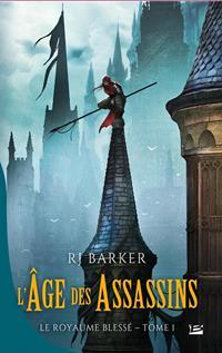 Le Royaume blessé : L'Age des Assassins #1 [2018]