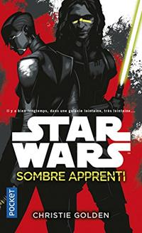 Star Wars : Sombre Apprenti [2017]