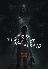 Vuelven : Tigers are not afraid [2017]