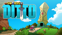 The Swords of Ditto [2018]