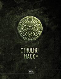 L'Appel de Cthulhu : Cthulhu Hack [2018]