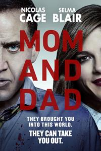 Mom and Dad [2018]