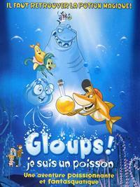 Gloups ! je suis un poisson [2001]