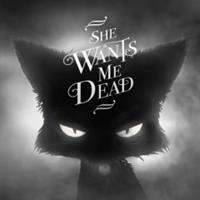 She Wants Me Dead [2016]