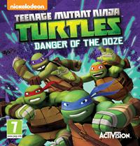 Les Tortues Ninja : Teenage Mutant Ninja Turtles : Danger of the Ooze [2014]