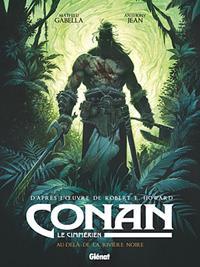 Conan le Cimmérien : Au-delà de la rivière noire #3 [2018]