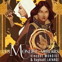 Les Mondes Miroirs [2018]